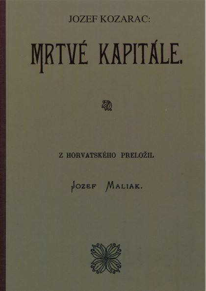 jozef-maliak-josip-kozarac-mrtve-kapitale